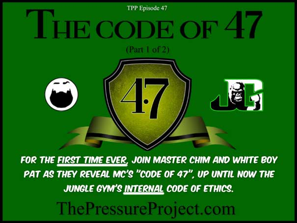 TPP 47: THE CODE OF 47 – PART 1 – TPP CANON