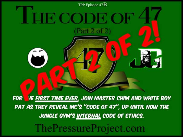 TPP 47: THE CODE OF 47 – PART 2 – TPP CANON