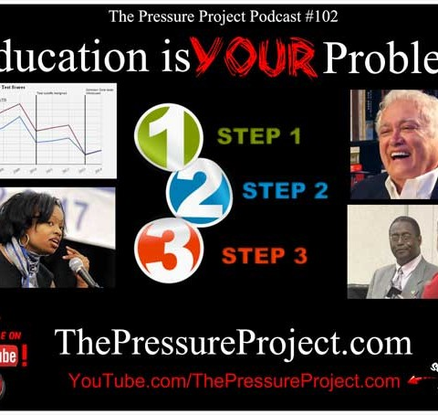 TPP 102: EDUCATION IS YOUR PROBLEM – TPP CANON