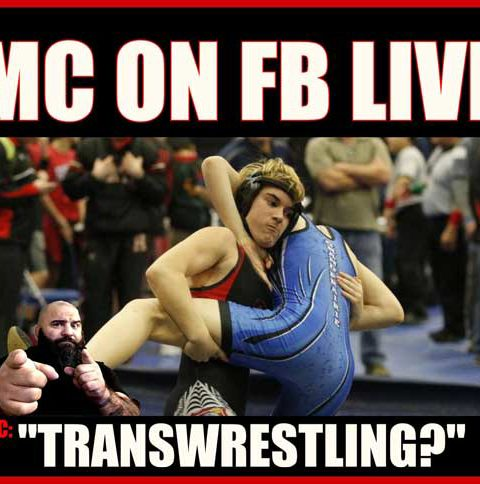 "MC ON FB LIVE ""TRANSWRESTLING"""