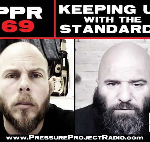 PPR 69: KEEPING UP WITH THE STANDARDS