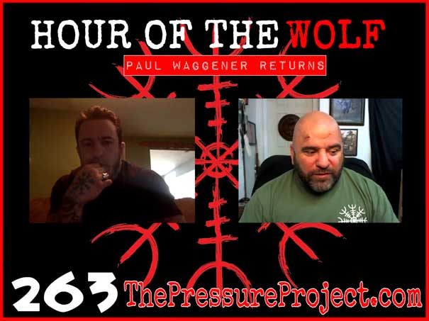"TPP 263: Hour of the Wolf - Paul Waggener Returns"" class="