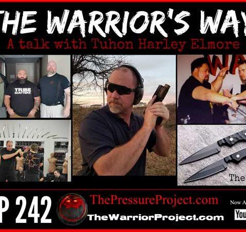 TPP 242: THE WARRIOR'S WAY