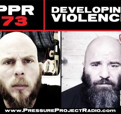 PPR 73: DEVELOPING VIOLENCE