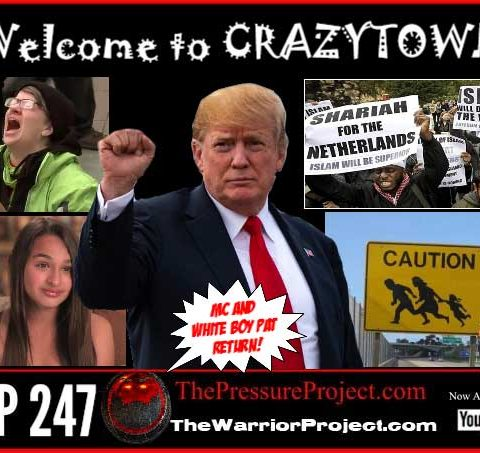 TPP 247: WELCOME TO CRAZYTOWN